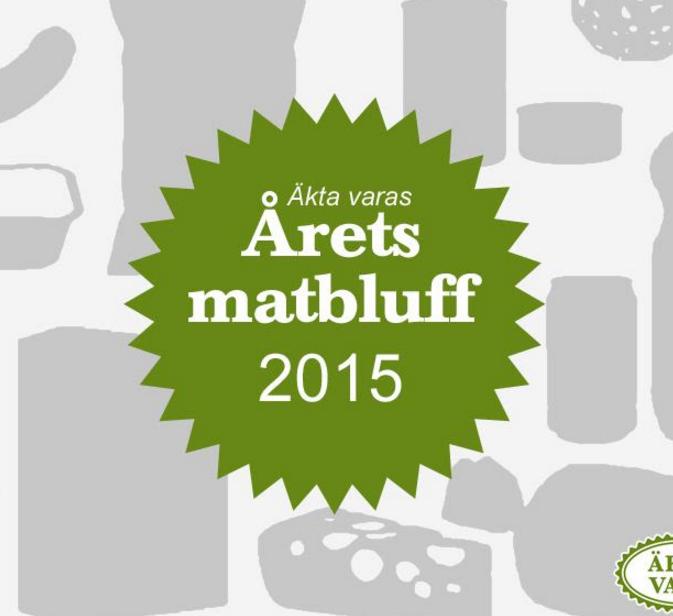 """Årets matbluff 2015. I slutet av januari presenterar konsumentförening Äkta vara """"vinnaren""""."""