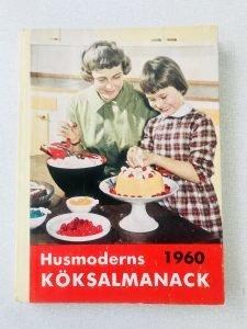 Husmoderns köksalmanack från 1960 innehåller rätter för alla årets dagar, men också massor av tips på hur du bevarar mat och sparar pengar.
